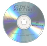 You've Been So Faithful (Orchestration & Conductor's Score CD-Rom)