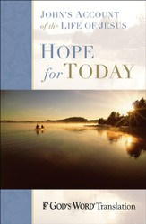 Hope for Today: John's Account of the Life of Jesus - eBook