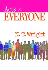 Acts for Everyone, Part Two: Chapters 13-28 - eBook