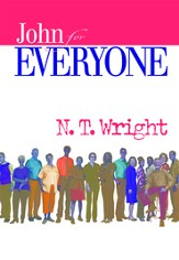 John for Everyone, Part 1: Chapters 1-10 - eBook