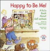 Happy To Be Me: A Kid's Book About Self-Esteem