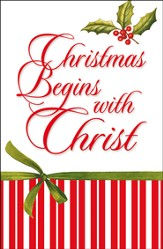 Christmas Begins With Christ,  Christmas Begins with Christ