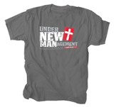 Under New Management Shirt, Gray, XXX-Large