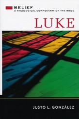 Luke: Belief, A Theological Commentary on the Bible - eBook