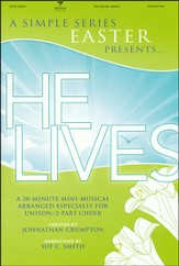 He Lives: Mini Musical