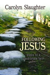 Following Jesus: Steps to a Passionate Faith - eBook