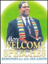 More Welcome Speeches: Responses for All Occasions - eBook