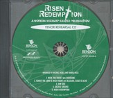 Risen Redemption (Tenor Rehearsal Track CD)