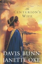 The Centurion's Wife, Acts of Faith Series #1
