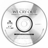 We Cry Out (Split-Track Accompaniment CD)