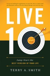 Live 10: Jump-Start the Best Version of Your Life