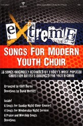 Extreme-Songs for Modern Youth Choir