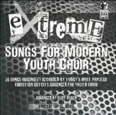 Extreme-Songs for Modern Youth Choir (Praise Band Charts CD-Rom)