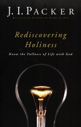 Rediscovering Holiness: Know the Fullness of Life with God - eBook