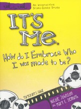 It's Me Participant's Guide: Participant's Guide - eBook