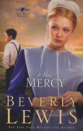 The Mercy, Rose Trilogy Series #3