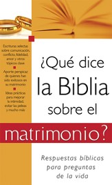?Que dice la Biblia sobre el matrimonio?: What the Bible Says About Marriage - eBook
