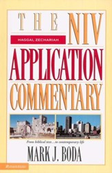 Haggai, Zechariah: NIV Application Commentary [NIVAC]