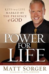 Power for Life: Keys to a life marked by the presence of God - eBook