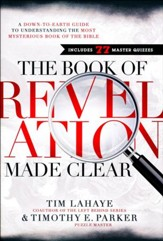 The Book of Revelation Made Clear: A Down-to-Earth Guide to Understanding the Most Mysterious Book of the Bible - Slightly Imperfect