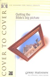 Cover to Cover: Getting the Bible's Big Picture