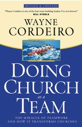 Doing Church as a Team: The Miracle of Teamwork and How It Transforms Churches - eBook