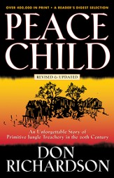 Peace Child: An Unforgettable Story of Primitive Jungle Treachery in the 20th Century - eBook