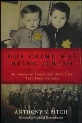 In Their Own Words: Lasting Memories of the Holocaust Survivors