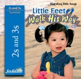 Little Feet Walk His Way (ages 2 & 3) Audio CD