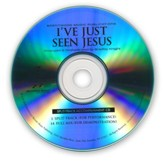 I've Just Seen Jesus (Split-Track Accompaniment CD)