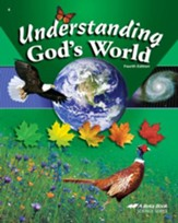 Understanding God's World, Fourth Edition
