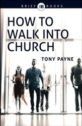 How to Walk Into a Church