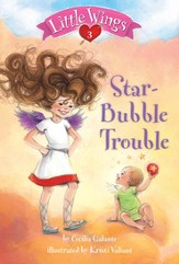 Little Wings #3: Star-Bubble Trouble - eBook