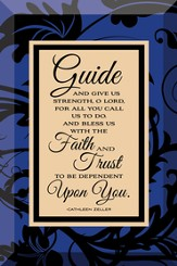Guide and Give Us Strength Plaque