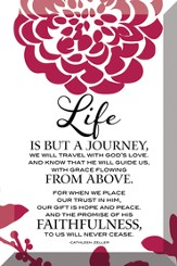 Life Is But A Journey Plaque