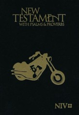 NIV New Testament with Psalms and Proverbs--softcover, modern motorcycle