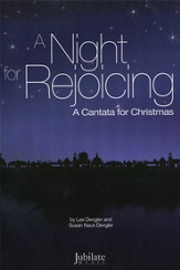 A Night for Rejoicing, Cantata for Christmas