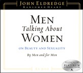 Men Talking About Women: on Beauty and Sexuality, by Men and for Men - Compact Disc