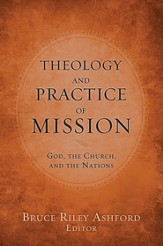 Theology and Practice of Mission: God, the Church, and the Nations - eBook