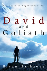 David and Goliath: The Guardian Angel Chronicles - eBook