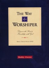 The Way Of A Worshipper: Discover the Secret to Friendship  With God, DVD