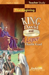 King David and a Leper Thank God Teacher Guide