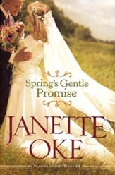 Spring's Gentle Promise, Seasons of the Heart Series #4