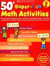 50+ Super-Fun Math Activities: Grade 2: Math Skills and Concepts 2nd Graders Need to Know