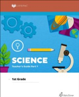 Lifepac Science, Grade 1, Teacher's Guide Part 1