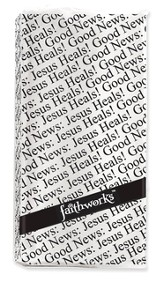 Good News, Jesus Heals Tissues