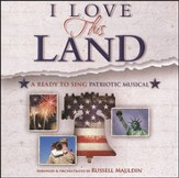 I Love This Land: A Ready to Sing Patriotic Musical (Listening CD)