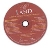 I Love This Land: A Ready to Sing Patriotic Musical (Split-Track Accompaniment CD)