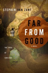 Far From Good: The Trial of Sam Cray - eBook