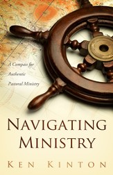 Navigating Ministry: A Compass for Authentic Pastoral Ministry - eBook